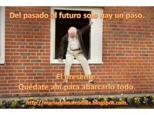 Del pasado al futuro solo hay un paso